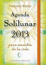Agenda 2013 Solilunar (Spanish Edition) by Virgina  Poggi