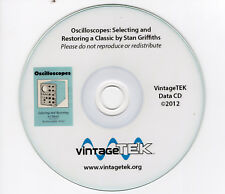 Oscilloscopes: Selecting and Restoring a Classic by Stan Griffiths - Tektronix