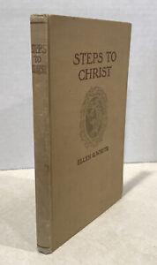 Steps To Christ Ellen G White Hardcover 1908 Seventh Day Adventist SDA Vintage