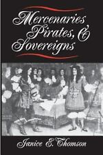 Mercenaries, Pirates, and Sovereigns: State-Building and Extraterritorial Violen