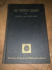 Arc Welding Lessons For School And Farm Shop 1956 Machinery Maintenance Welder