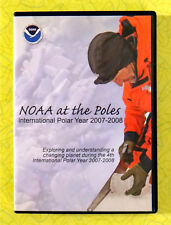 NOAA at the Poles ~ DVD / CD-Rom Movie ~ Polar Year Climate Education Video