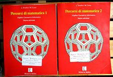 Tonolini PERCORSI DI MATEMATICA algebra geometria informatica 2 vol Minerva 1992