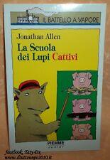 LIBRO LA SCUOLA DEI LUPI CATTIVI   AUT.Jonathan Allen  cod.3451