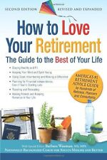 How to Love Your Retirement: The Guide to the Best
