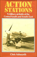 Action Stations 9: Military Airfields of the Central South and South-East