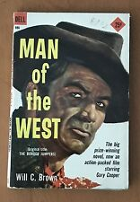 MAN OF THE WEST  WILL C BROWN  DELL  986  FIRST THUS  1958  GARY COOPER COVER