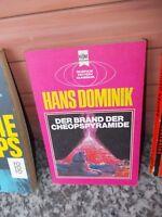 Der Brand der Cheopspyramide, von Hans Domninik, aus dem Heyne Bücher Verlag