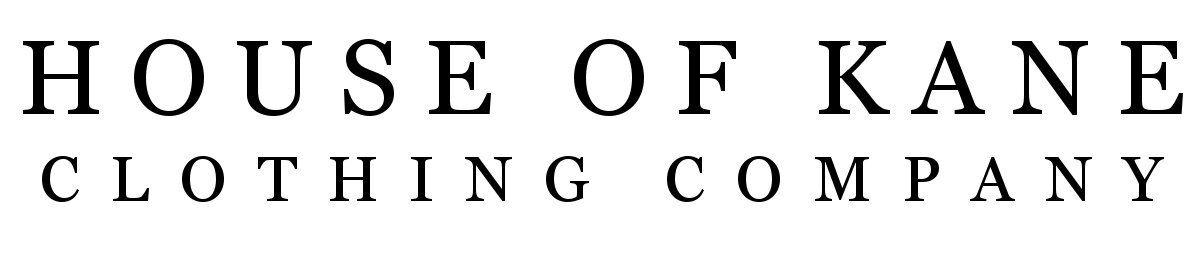 HOUSE OF KANE CLOTHING COMPANY