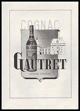 Publicité Cognac GAUTRET  Jonzac-Cognac  Alcool  ad   1947 - 1i