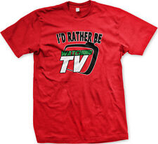 I'd Rather Be Watching TV Television Shows Couch Potato Lazy Home Men's T-Shirt