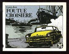 Collection X FUTUROPOLIS n°8 Louis JOOS   Foutue Croisière   EO 1985