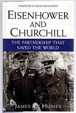 Eisenhower and Churchill by Humes, James C., 1st Ed.Hand Signed