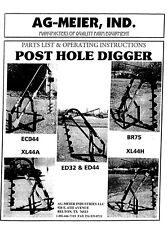 Ag Meier Xl44a Amp Xl44h Pto Post Hole Digger Operator Instruction Parts Manual