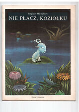 S Michałkow Nie płacz, koziołku Il A Boratyński 1983 Polish book for children