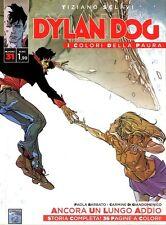 fumetto - DYLAN DOG I COLORI DELLA PAURA - BONELLI NUMERO 31 con storia INEDITA
