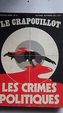 LE CRAPOUILLOT 1970 Nvelle série No 13 LES CRIMES POLITIQUES