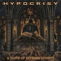 Hypocrisy - A Taste Of Extreme Divinity - Reissue (NEW CD)