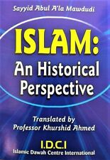 ISLAM: AN HISTORICAL  PERSPECTIVE