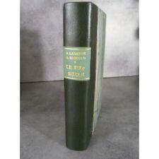 Laguarde Michard XIXe siècle littérature bien relié, illustré bel exemplaire
