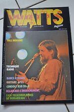 WATTS MAGAZINE N°11 DECEMBRE 1981 - BILL DERAIME JAZZ FOSTEX REVERD DYNACORD