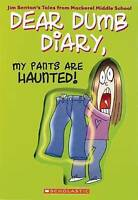 Dear Dumb Diary: My Pants are Haunted by Jim Benton (Paperback, 2004) Tween!