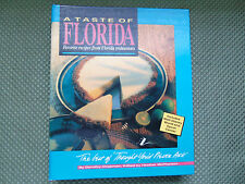 A Taste of Florida :Favorite Recipes from Florida Restaurants by Dorothy Chapman