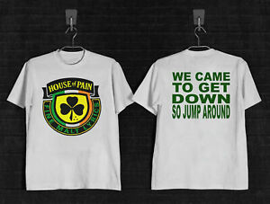 house of pain WE CAME TO GET SO JUMP AROUND T Shirt  S-3XL