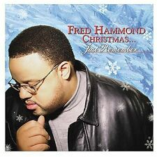 Christmas...Just Remember by Fred Hammond (CD, Sep-2003, Verity)