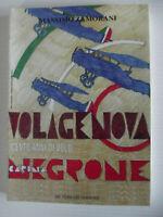 VOLA GENOVA.CENTO ANNI DI VOLO-MASSIMO ZAMORANI-ED.DE FERRARI 1997-C.NEGRONE