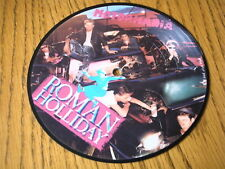 "ROMAN HOLIDAY - MOTORMANIA  7"" PICTURE DISC"