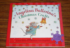 Angelina Ballerina's Christmas Crafts – NEW