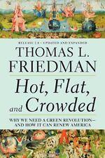 Hot, Flat, and Crowded: Why We Need a Green Revolu