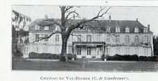 14 CAMBREMER CHATEAU DU VAL RICHER IMAGE 1909 OLD PRINT