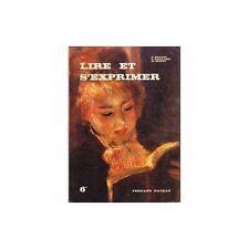 LIRE et S'EXPRIMER par BRUNEL GAILLARD et MOZET Illustré par Jean Reschofsky 197