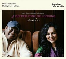 MIGHTY SAM/Vahdat, Mahsa McClain-A deeper Tone of Longing CD NEUF