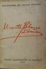 Vicente Blasco Ibañez:Publicaciones del Archivo Municipal (Excmo.Ayuntamiento de