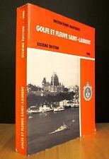 INSTRUCTIONS NAUTIQUES. GOLFE ET FLEUVE SAINT-LAURENT. SIXIÈME ÉDITION. 1985.