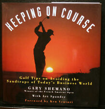 GOLF BOOK, KEEPING ON COURSE, SHEMANO, AVOIDING SANDTRAPS TODAYS BUSINESS WORLD