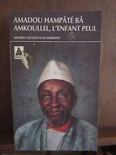 AMKOULLEL L´ENFANT PEUL mémoires/ AMADOU HAMPATÉ BA