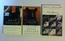 Lot 3 Billy Collins Books_Poems Nine Horses, Trouble with Poetry, Sailing Alone