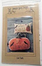 Pillow Patterns GIVE THANKS Wool Applique~ Pumpkin Fall ~ Wooden Spool Designs