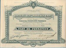 Société des Montres UNIC Part du Fondateur 1923