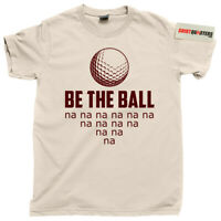 Be the ball Caddyshack 2 Bushwood Country Golf Club The Masters OPEN tee t shirt