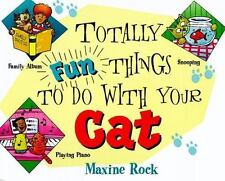 Totally Fun Things to Do with Your Cat (Play with Your Pet)-ExLibrary