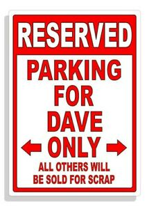 Personalized Parking Sign Wall Decal Metal Sign No Parking Customized for DAVE