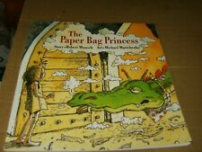 The Paper Bag Princess by Robert Munsch, Meduim Sc Book,Good-Shape,1999.