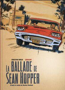 BD ROMAN GRAPHIQUE - LA BALLADE DE SEAN HOPPER / CHRISTOPHE MERLIN, SARBACANE
