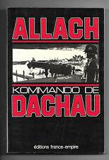 ALLACH -Kommando de DACHAU - Amicale des Anciens de Dachau - Guerre 39/45