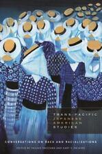 TRANS-PACIFIC JAPANESE AMERICAN STUDIES - TAKEZAWA, YASUKO (EDT)/ OKIHIRO, GARY